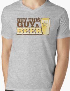 BUY this guy a beer Mens V-Neck T-Shirt