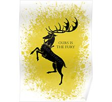 Baratheon ours is the fury  Poster