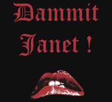 Dammit Janet ! by Ixgil