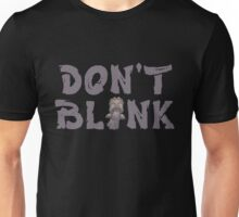 "Doctor Who ""Don't Blink"" Unisex T-Shirt"