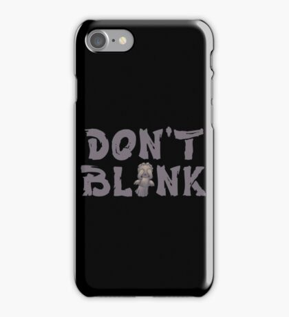 """Doctor Who """"Don't Blink"""" iPhone Case/Skin"""