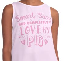 Smart, Sassy and completely love my PIG Contrast Tank