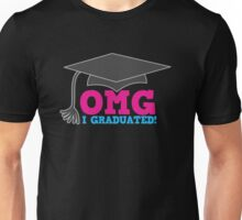 OMG I graduated with mortar board graduation hat pink Unisex T-Shirt