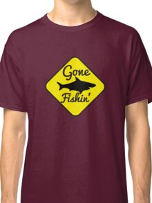 Gone Fishing yellow sign with a shark Classic T-Shirt