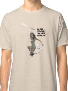 River Tam Can Kill You Classic T-Shirt
