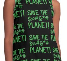SAVE THE $%#&*# PLANET Contrast Tank
