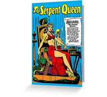 The Serpent Queen Greeting Card