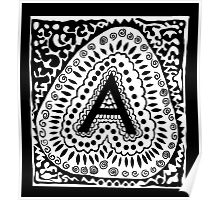 Initial A Black and White Poster