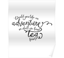 Adventure or tea? Poster
