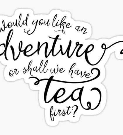 Adventure or tea? Sticker