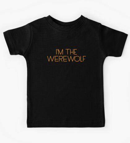 I'm the werewolf Kids Tee