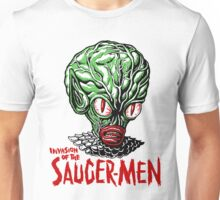 INVASION of the SAUCER MEN!!! Unisex T-Shirt
