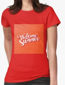 Welcome summer type design. Womens Fitted T-Shirt