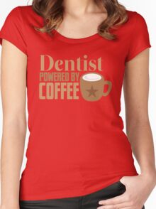 Dentist powered by coffee Women's Fitted Scoop T-Shirt