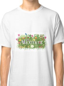 Allotment banner with grass, flowers and vegetables Classic T-Shirt