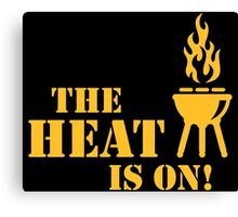 The Heat Is On! (Barbecue / BBQ) Canvas Print