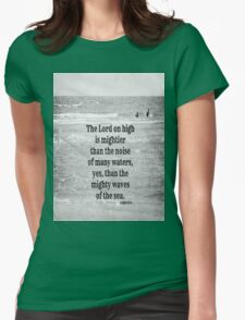 psalm 93 Waves Sea Womens Fitted T-Shirt