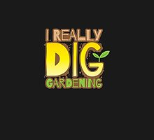 I REALLY DIG GARDENING by jazzydevil
