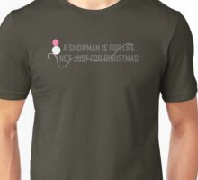 Snowman is for life - Carp Fishing Unisex T-Shirt