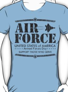 Armed Forces Day - USAF Air Force Black T-Shirt
