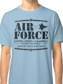 Armed Forces Day - USAF Air Force Black Classic T-Shirt