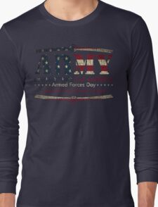 Armed Forces Day - Army Long Sleeve T-Shirt
