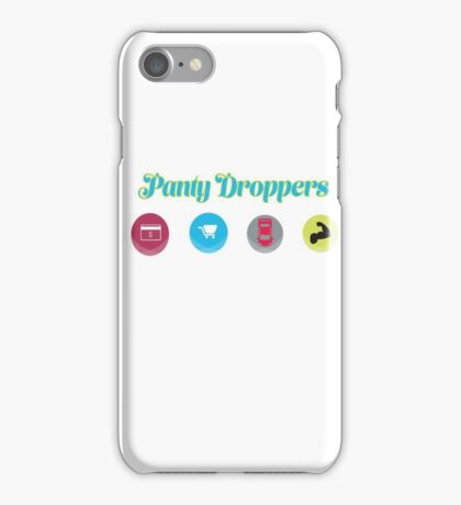 Panty Droppers iPhone Case/Skin