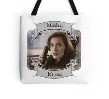 Mulder, It's Me Tote Bag