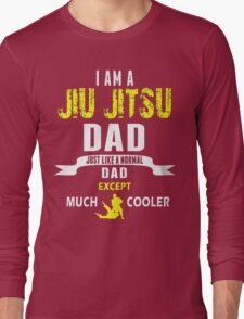 I am a jiu jitsu dad Long Sleeve T-Shirt