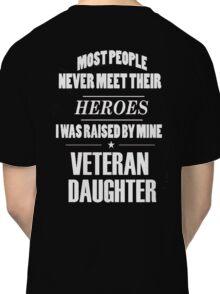 Veteran Daughter Classic T-Shirt