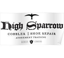 High Sparrow Cobbler Poster