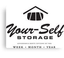 Your-Self Storage Canvas Print