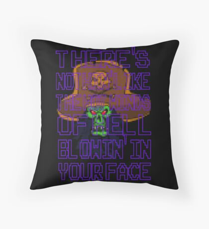 Hot Winds of Hell Throw Pillow