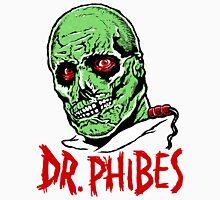 DR. PHIBES Unisex T-Shirt