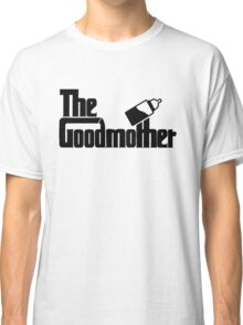 The Goodmother Version 1 Classic T-Shirt