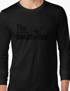 The Goodmother Version 1 Long Sleeve T-Shirt
