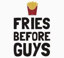 Fries Before Guys One Piece - Short Sleeve