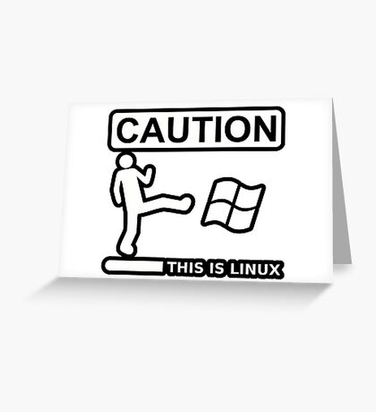 caution this is sparta linux Greeting Card