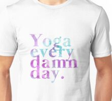 Yoga Every Damn Day in Purple & Blue Unisex T-Shirt