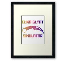 Cyka Blyat Simulator - fade Framed Print