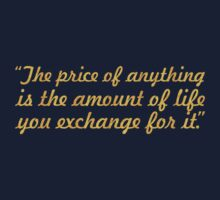 """The price of... """"Henry David"""" Inspirational Quote Kids Tee"""