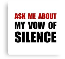 Vow Of Silence Canvas Print