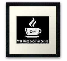 Programmer Will Write Code For Coffee Framed Print