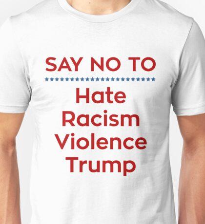 Say No To Trump Unisex T-Shirt