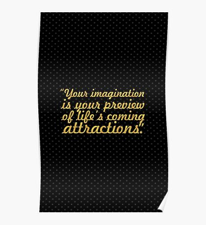 """You imagination is your... """"Albert Einstein"""" Inspirational Quote Poster"""