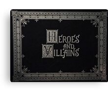 Heroes And Villains - OUAT Medieval Writing Canvas Print