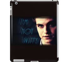 Teen Wolf - Isaac Lahey I'm Not Witty iPad Case/Skin