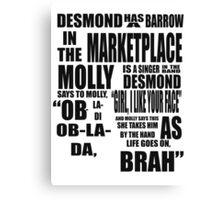 Ob-La-Di Ob-La-Da Canvas Print
