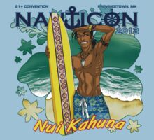 Nauticon 2013 - Nui Kahuna [with DATE & LOCATION] by Nauticon-Store