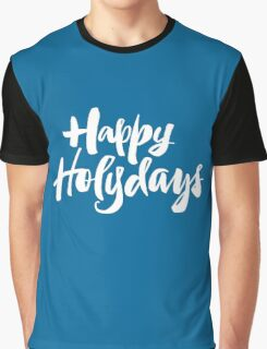 Modern Happy Holydays Holy Days Religious Holidays Hand Lettering - Blue Graphic T-Shirt